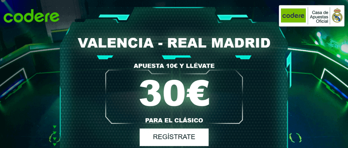 Codere Valencia Real Madrid