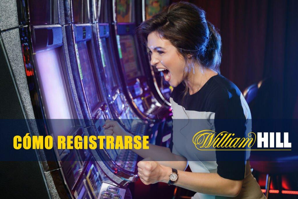 registrarse en william hill casino